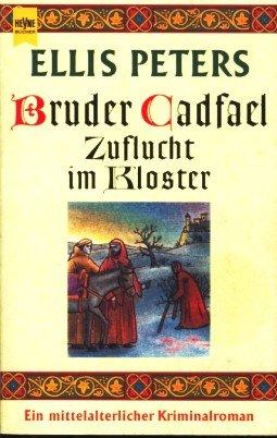 Cover des Mediums: Bruder Cadfael: Zuflucht im Kloster