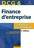 DCG 6 - Finance d'entreprise - 5e éd - Corrigés du manuel