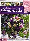 Zauberhafte Blumendeko - Wochenplaner 2019, Wandkalender im Hochformat (25x33 cm) - Wochenkalender mit Rätseln und Sudoku auf der Rückseite