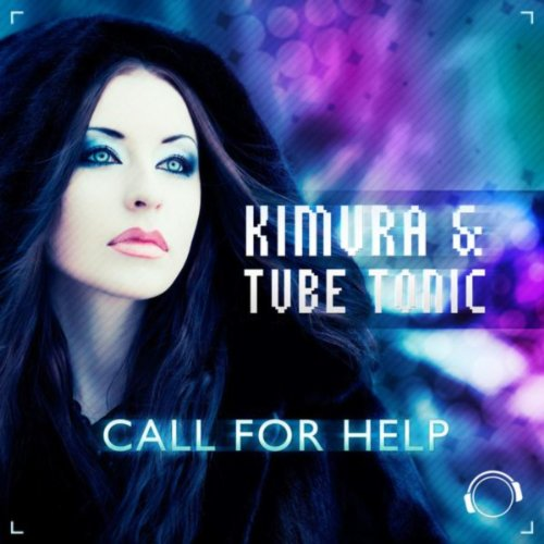 Kimura & Tube Tonic-Call For Help