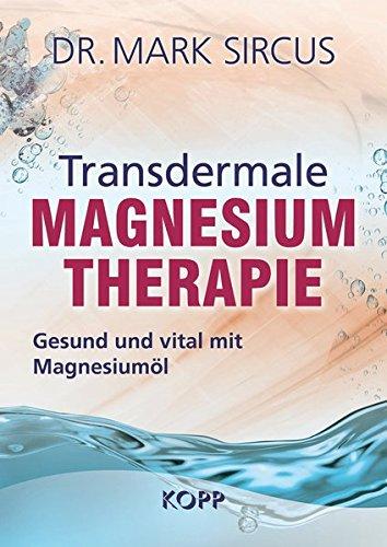 Preisvergleich Produktbild Transdermale Magnesiumtherapie