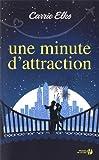 """Afficher """"Une minute d'attraction"""""""