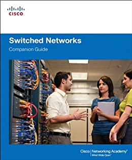 Switched Networks Companion Guide von [Cisco Networking Academy]