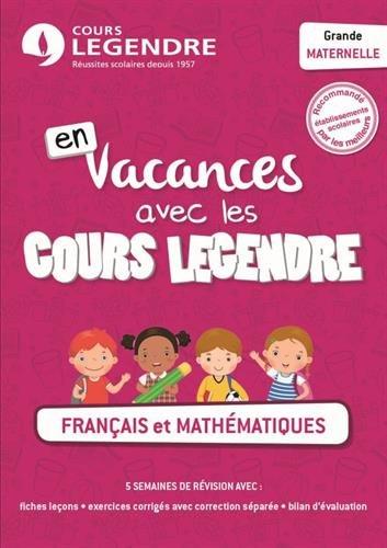 Français et mathématiques Grande maternelle au CP - Cahier de vacances grande maternelle