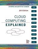 Cloud Computing Explained: Handbook for Enterprise Implementation