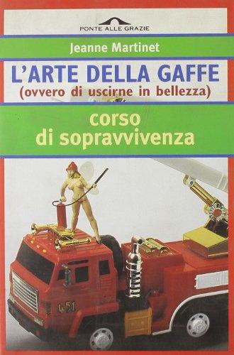 Arte Della Gaffe (L')