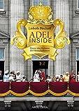 Adel Inside: Hinter den Kulissen der Herrscherhäuser