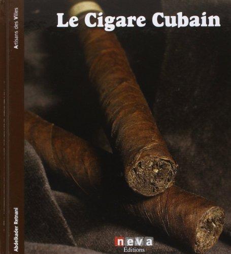 Le Cigare Cubain de Abdelkader Retnani (10 février 2011) Relié