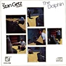 The Dolphin by Stan Getz