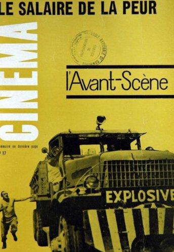 AVANT SCENE CINEMA [No 17] du 15/07/1962 - LE SALAIRE DE LA PEUR - CLOUZOT - UN CERTAIN DELIRE - R. BELLOUR - OURANE - LUBTCHANSKY - PETER BROOK - LA PAROLE DONNESS - A. DUARTE.
