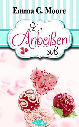 Buchseite und Rezensionen zu 'Zum Anbeißen süß' von Emma C. Moore