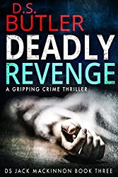 Deadly Revenge (DS Jack Mackinnon Crime Series Book 3)