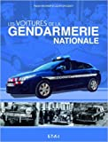 Les voitures de la Gendarmerie Nationale de Pascal Meunier ,Laurent Jacquot ( 9 avril 2014 ) - Editions Techniques pour l'Automobile et l'Industrie (9 avril 2014)