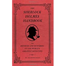 Sherlock Holmes Handbook: Methods and Mysteries of the World's Greatest Detective by Ransom Riggs (1-Sep-2009) Hardcover