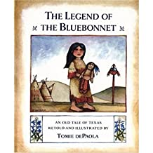 [( The Legend of the Bluebonnet: An Old Tale of Texas )] [by: Tomie De Paola] [Mar-1983]
