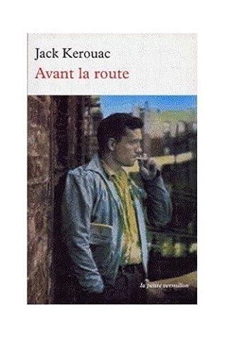 Avant la route de Kerouac. Jack (1998)