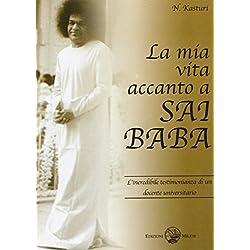 La mia vita accanto a Sai Baba (loving God)