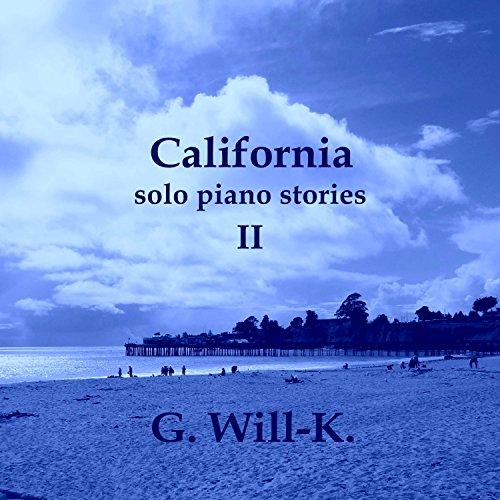 California (Solo Piano Stories II)