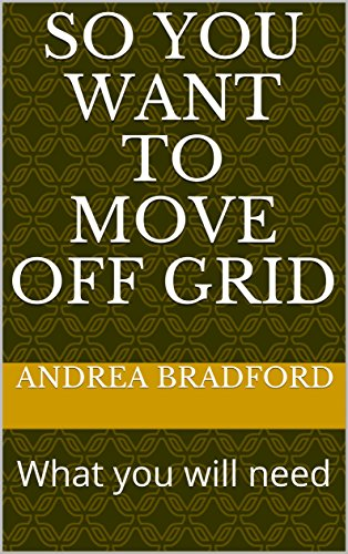 So You Want to Move Off Grid: What you will need (Tiny Home and Off Grid Living Book 2) (English Edition) Off-grid-generator