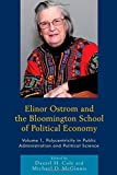 Elinor Ostrom and the Bloomington School of Political Economy: Polycentricity in Public Administration and Political Science (Volume 1) (2014-12-24)
