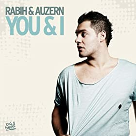 Rabih with Auzern-You & I