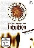Auf den Spuren der Intuition [2 DVDs]