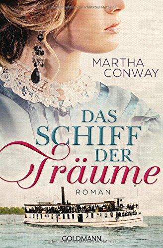 Conway, Martha: Das Schiff der Träume