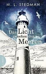 Das Licht zwischen den Meeren: Roman (German Edition)