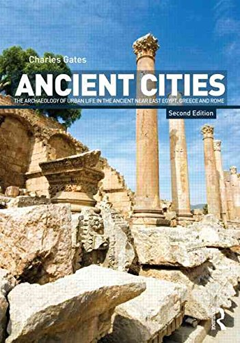 [(Ancient Cities : The Archaeology of Urban Life in the Ancient Near East and Egypt, Greece and Rome)] [By (author) Charles Gates] published on (April, 2011)