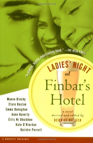 Ladies' Night at Finbar's Hotel by Dermot Bolger (2000-02-21)