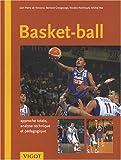 Basket-Ball : Approche totale, analyse technique et pédagogique
