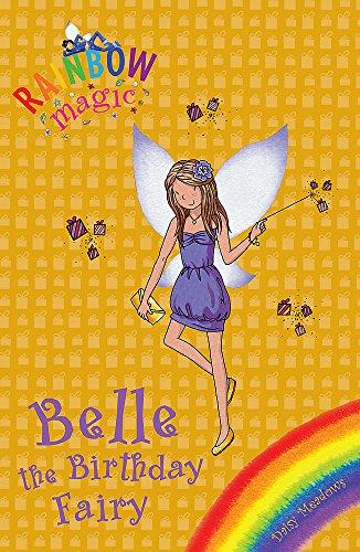 Belle the Birthday Fairy: Special (Rainbow Magic, Band 1) (Belle The Birthday Fairy)