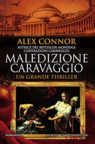 Maledizione Caravaggio (Caravaggio Series Vol. 2)