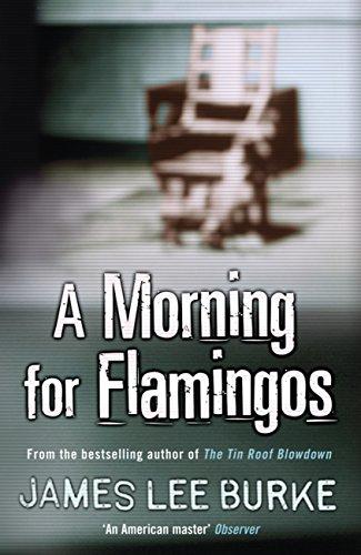 A Morning For Flamingos (Dave Robicheaux Book 4) (English Edition) -