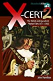 X-CERT 2: The British Independent Horror Film: 1971-1983 (Hemlock Film)