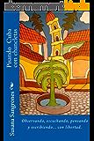 Pisando Cuba con chancletas (Spanish Edition)