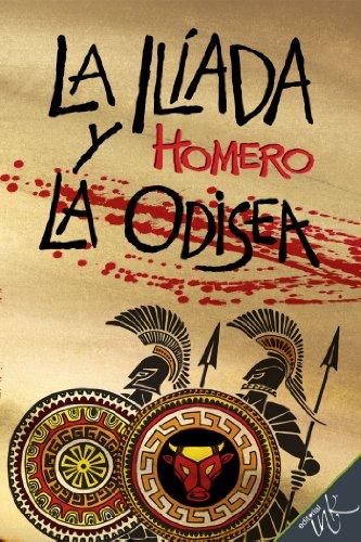La Iliada y la Odisea por Homero