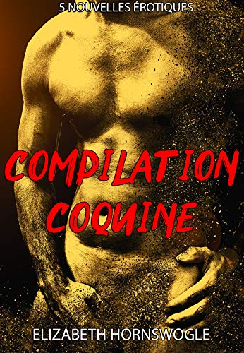 Compilation coquine par Elizabeth Hornswoggle