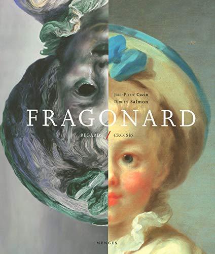 Fragonard - Regards Croisés