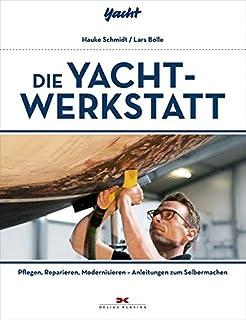 Sport Bücher Bootspflege selbst gemacht Yacht-Bücherei Band 128 Segelpflege Boote Schiff Buch