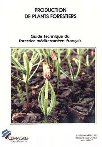 Couverture du livre Production de plants forestiers: Guide technique du forestier méditerranéen français. Chapitre 6