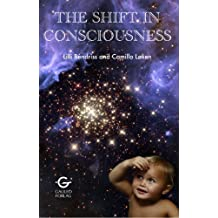 The Shift In Consciousness (English Edition)