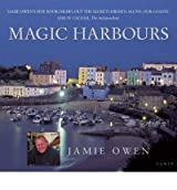 [(Magic Harbours * *)] [Author: Jamie Owen] published on (March, 2005)