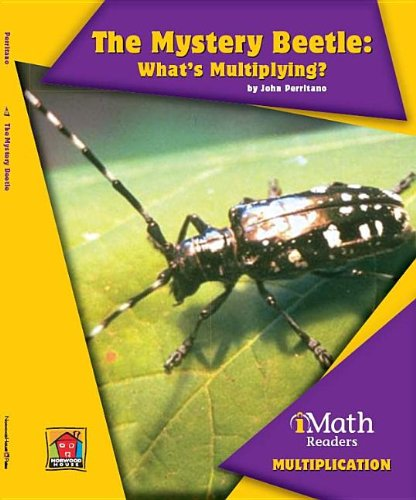 The Mystery Beetle: What's Multiplying? (Imath Readers, Level B)