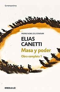 Masa y poder par Elias Canetti