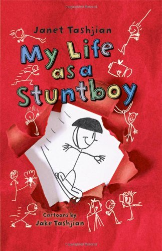 My Life as a Stuntboy (The My Life series) by Janet Tashjian (2011-10-11)