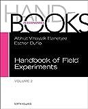 Handbook of Field Experiments (Volume 2) (Handbook of Economic Field Experiments (Volume 2), Band 2)