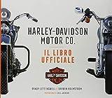 Harley-Davidson Motor & Co. Il libro ufficiale. Ediz. illustrata