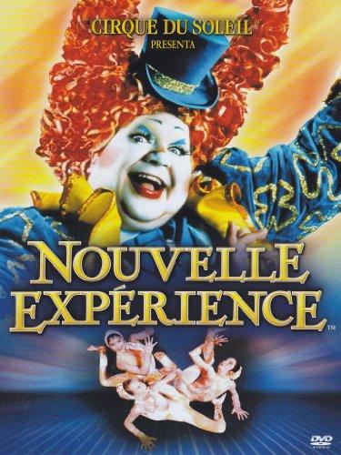 Cirque du Soleil - Nouvelle expérience