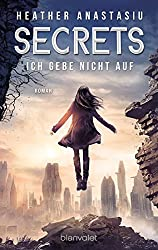 Secrets - Ich gebe nicht auf: Roman (German Edition)